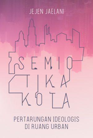 SEMIOTIKA KOTA 8