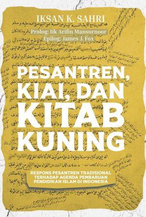 Pesantren, Kiai, dan Kitab Kuning_2 - Copy
